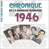Play & Download The French Song : Chronique De La Chanson Française (1946), Vol. 23 by Various Artists | Napster