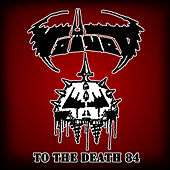 To The Death 84 by Voivod