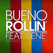 Play & Download Rollin' (single) by Bueno | Napster