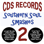 Play & Download CDS Records Southern Soul Smashes 2 by Various Artists | Napster