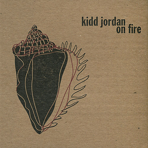 Play & Download On Fire by Kidd Jordan | Napster
