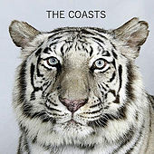 Play & Download The Coasts by The Coasts | Napster