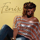 Play & Download Something Special by Fenix | Napster