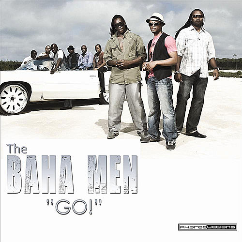 Play & Download Go! by Baha Men | Napster