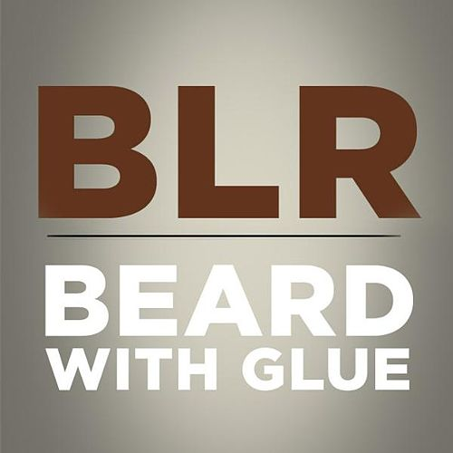 Play & Download Beard With Glue - Single by Bad Lip Reading  | Napster