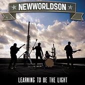 Learning To Be The Light - Single by Newworldson