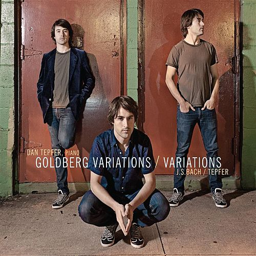 Play & Download Goldberg Variations / Variations by Dan Tepfer | Napster