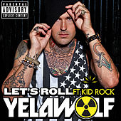 Play & Download Let's Roll by YelaWolf | Napster
