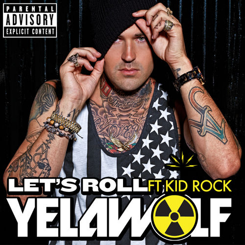 Let's Roll by YelaWolf