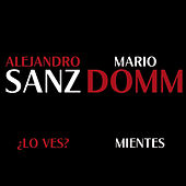 Play & Download ¿Lo Ves? / Mientes by Alejandro Sanz | Napster