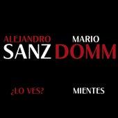 ¿Lo Ves? / Mientes by Alejandro Sanz