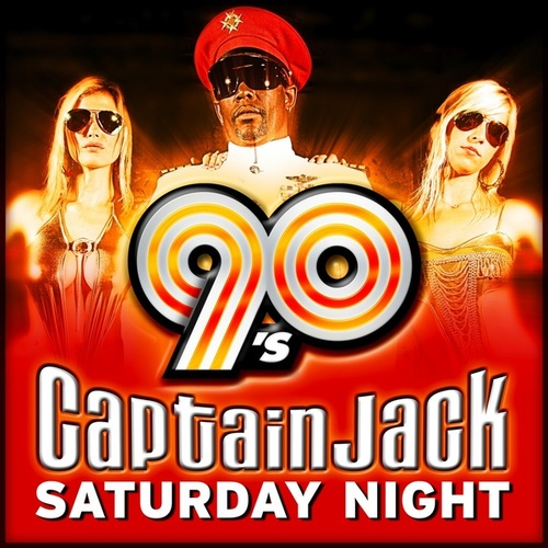 Play & Download Saturday Night (90S Hitmix) by Captain Jack | Napster