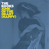 Play & Download Junk of the Heart (Happy) by The Kooks | Napster
