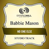 Play & Download No One Else (Studio Track) by Babbie Mason | Napster
