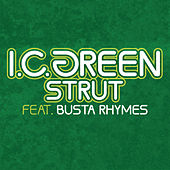 Strut by I. C. Green