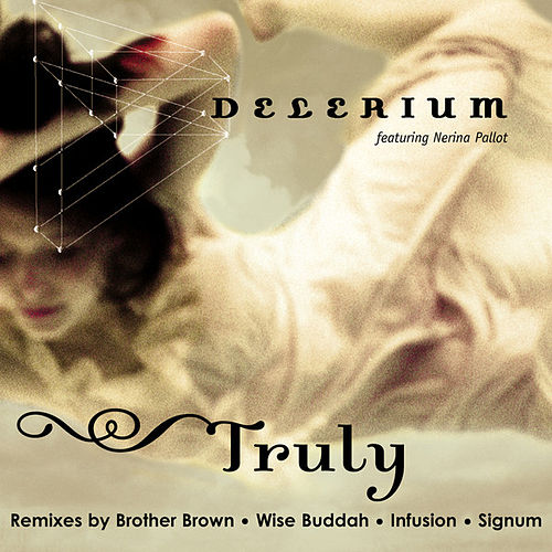 Play & Download Truly by Delerium | Napster