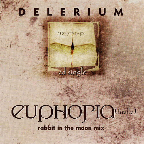Play & Download Euphoria by Delerium | Napster