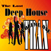 The Lost Deep House Trax - Volume One by Various Artists