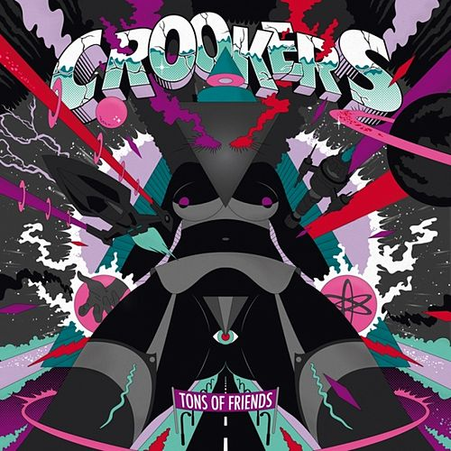 Play & Download Tons of Friends by Crookers | Napster