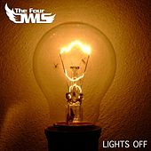 Play & Download Lights Off by The Four Owls | Napster