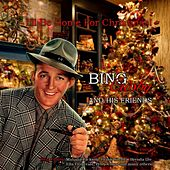 Play & Download I'll Be Home for Christmas! (Bing Crosby and his Friends) by Various Artists | Napster