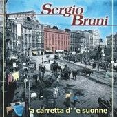 'A carretta d' 'e suonne by Sergio Bruni