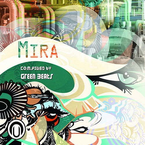 Play & Download Mira - compiled by Green Beats by Various Artists | Napster