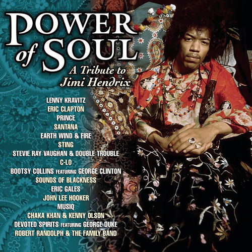 Power Of Soul: A Tribute To Jimi Hendrix by Various Artists