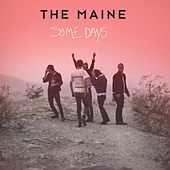 Play & Download Some Days by The Maine | Napster
