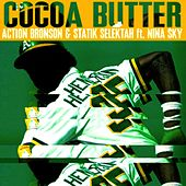 Play & Download Cocoa Butter (feat. Nina Sky) - Single by Action Bronson | Napster