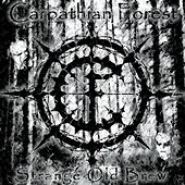 Play & Download Strange Old Brew by Carpathian Forest | Napster