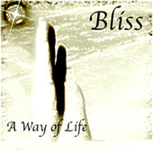 A Way of Life von Bliss