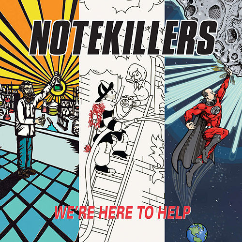 Play & Download We're Here To Help by Notekillers | Napster