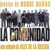 La Comunidad by Roque Baños