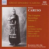 Play & Download Caruso, Enrico: Complete Recordings, Vol.  2 (1903-1906) by Enrico Caruso | Napster