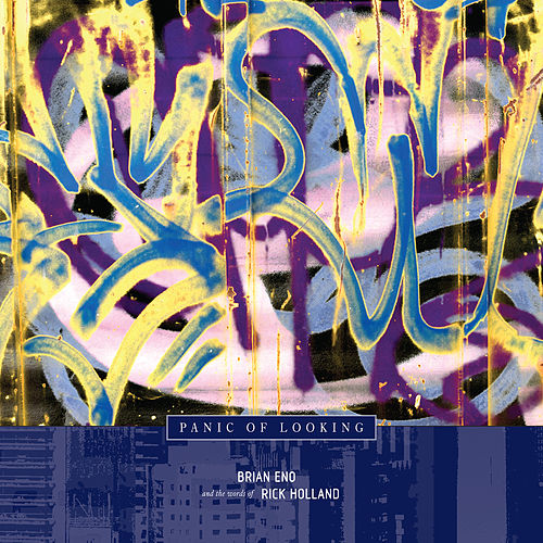 Play & Download Panic of Looking by Brian Eno | Napster