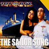 Play & Download The Sailor Song by Toy-Box | Napster
