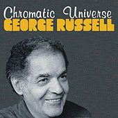 Play & Download Chromatic Universe by George Russell | Napster