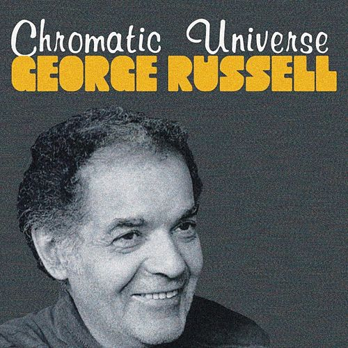 Chromatic Universe by George Russell