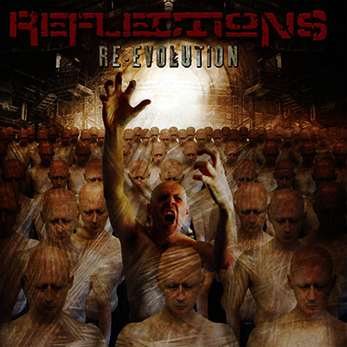 Play & Download Re-Evolution by Reflections | Napster