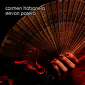 Play & Download Carmen Habanera (solo guitar) by Stevan Pasero | Napster