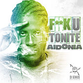 Fuck U Tonite by Aidonia