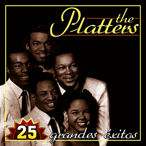 Play & Download The Platters 25 Grandes Éxitos by The Platters | Napster