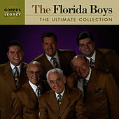 Play & Download The Ultimate Collection by Florida Boys | Napster