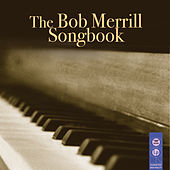 The Bob Merrill Songbook by Various Artists
