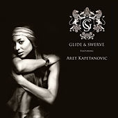 Play & Download Glide & Swerve Featuring Aret Kapetanovic by Glide | Napster