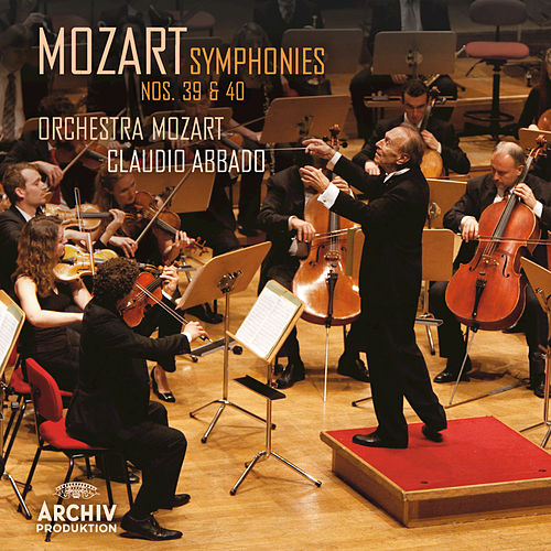 Play & Download Mozart: Symphonies Nos.39 & 40 by Wolfgang Amadeus Mozart | Napster