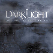 Play & Download Darklight: Epic Symphonic Rock Trailers by SonicTremor | Napster