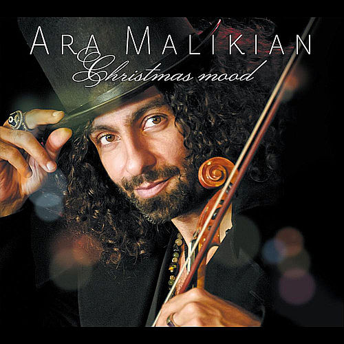 Christmas Mood by Ara Malikian