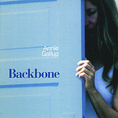 Play & Download Backbone by Annie Gallup | Napster